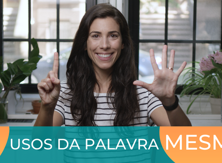 How to use the word MESMO in Portuguese
