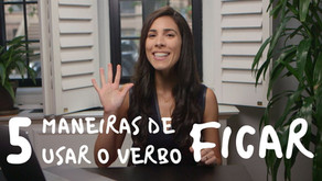 """5 Ways of Using the Verb """"Ficar"""""""