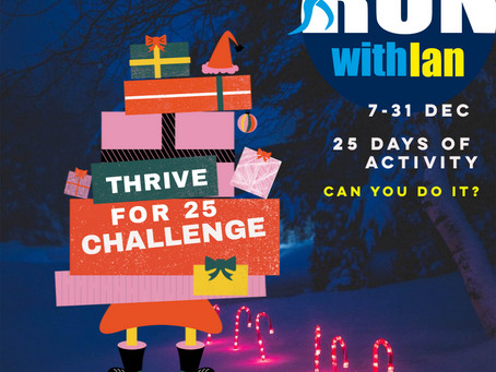 The RunWithIan 'Thrive for 25' Challenge starts Monday, 7 December 2020