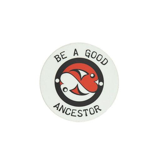 """2"""" Be A Good Ancestor Sticker"""