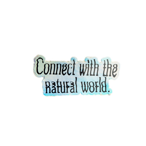 Connect With The Natural World Collab Sticker