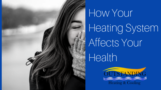 heating system and your health