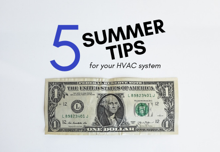 5 Summer Tips for Your HVAC System