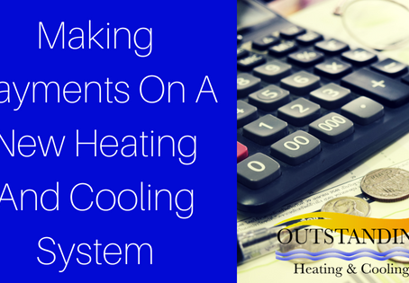 Making Payments On A New Heating And Cooling System