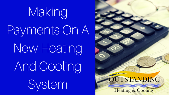 payments on new heating and cooling system
