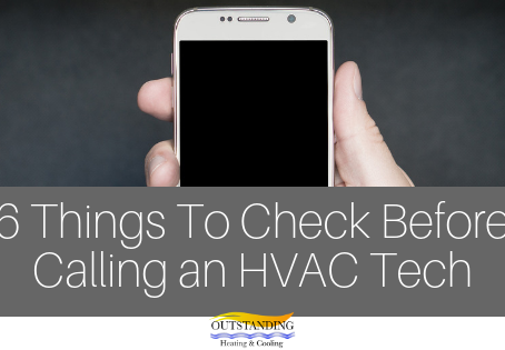 6 Things To Check Before Calling An HVAC Tech