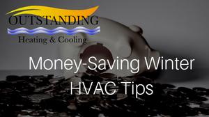money saving hvac tips winter