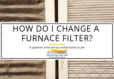 How Do I Change A Furnace Filter?