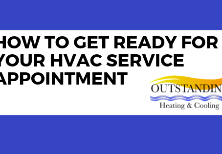 How To Get Ready For Your HVAC Service Appointment