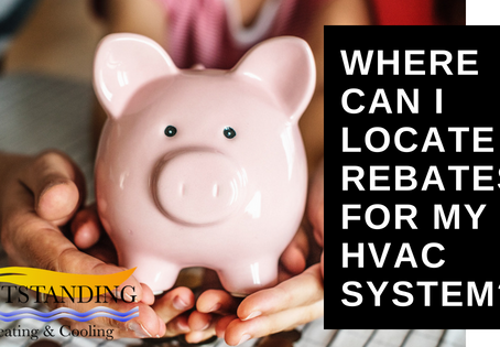 Where Can I Locate Rebates For My HVAC System?