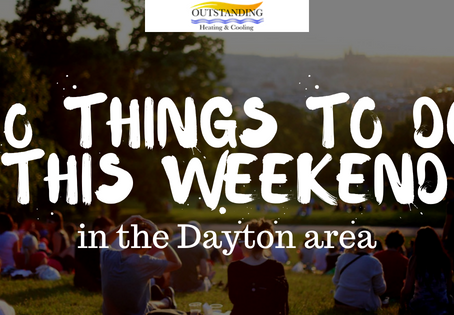 10 Things To Do This Weekend In The Dayton Area