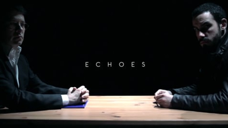 Trailer | Echoes