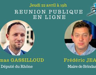 REUNION PUBLIQUE EN LIGNE : Thomas GASSILOUD (député du Rhône)/ FREDERIC JEAN (Maire de Brindas)