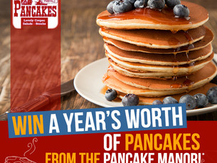 WIN a YEAR'S Worth of Pancakes!