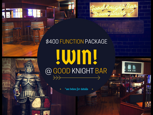Facebook Competition - $400 @ Good Knight Bar!*
