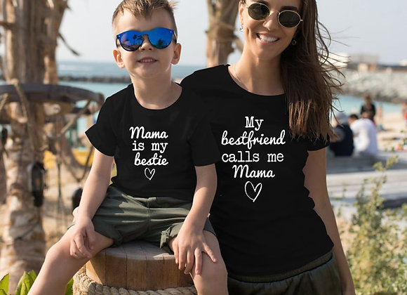 Mama Is My Bestie Matching T-shirts