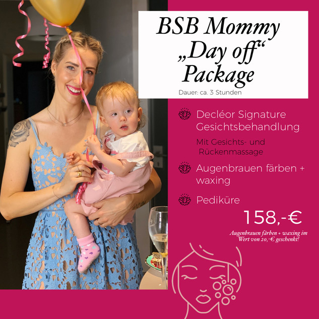 BSB Mommy Day off Package