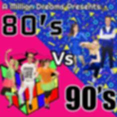 A Million Dreams 80's Vs 90's Mix-Fits Show