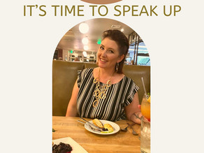 It's Time to Speak Up for Yourself!