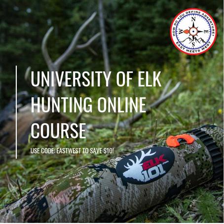 ELK 101 - UNIVERSITY OF ELK HUNTING