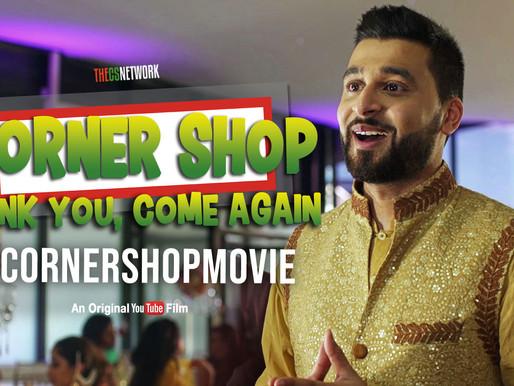 #CornerShopMovie Out Now On YouTube!
