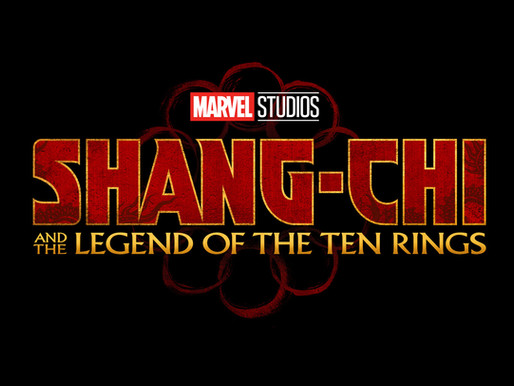 """""""Shang Chi and The Legend of The 10 Rings"""" Everything You Need To Know So Far"""