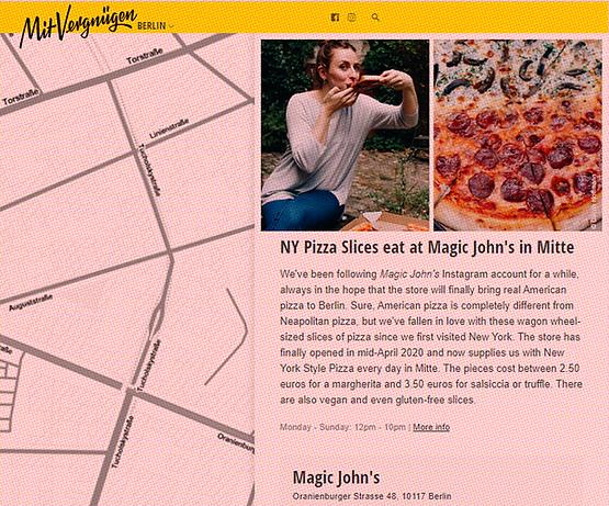 NY Pizza Slices essen bei Magic John's in Mitte Den Instagram-Account von Magic John's verfolgen wir schon eine ganze Weile, immer in der Hoffnung, dass der Laden endlich echte amerikanische Pizza nach Berlin bringt. Schon klar, amerikanische Pizza ist etwas völlig anderes als die neapolitanische, aber seit wir das erste Mal in New York waren, haben wir uns in diese Wagenrad großen Pizzastücke verliebt. Seit Mitte April 2020 hat der Laden endlich eröffnet und versorgt uns in Mitte jetzt täglich mit Pizza New York Style. Die Stücke kosten zwischen 2.50 Euro für eine Margherita und 3.50 Euro für Salsiccia oder Truffle. Es gibt auch vegane und sogar glutenfreie Slices.