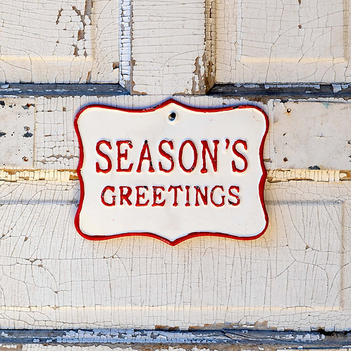Metal Season's Greetings Sign 9.75""