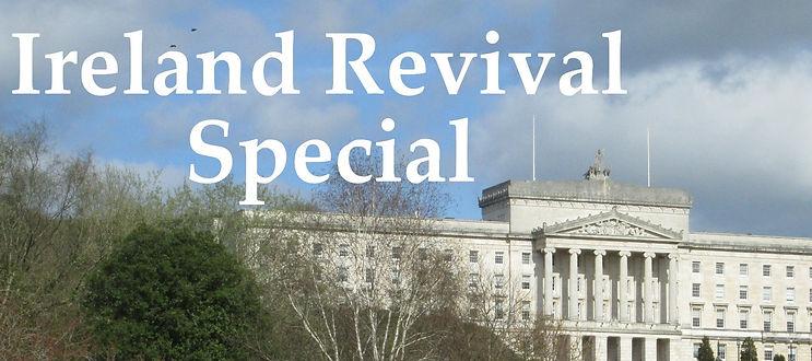 IRELAND REVIVAL SPECIAL.jpg