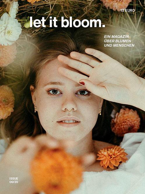 let it bloom. 00/20