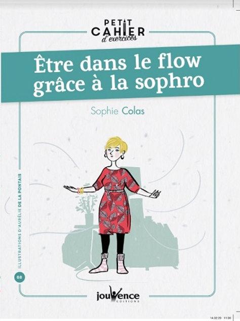 Livre : Etre dans le flow grâce à la sophro.