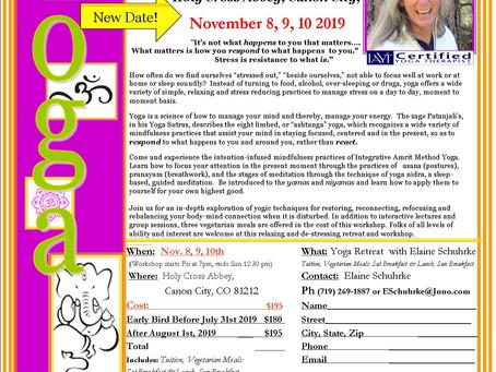 New Date! Yoga & Meditation Retreat November 8, 9, 10 2-19. Holy Cross Abbey, Canon City, CO