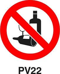PV22 - Alcohol prohibited