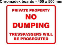 400 x 500mm - Private Property - No Dump
