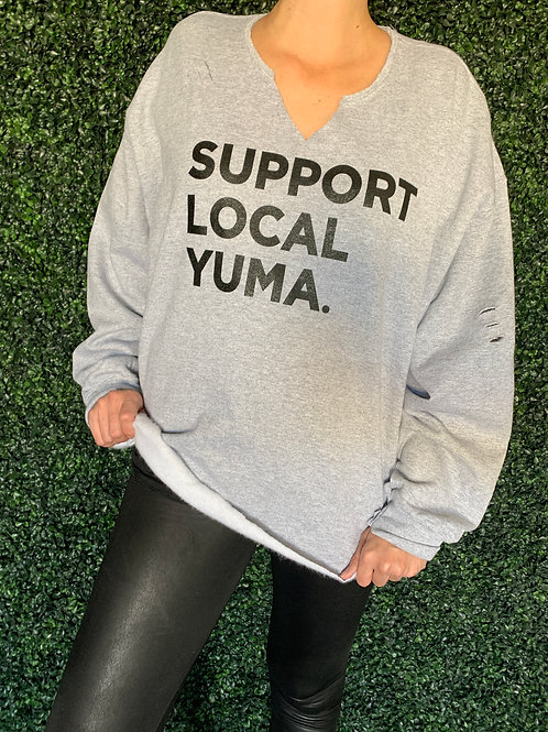 SUPPORT LOCAL YUMA.UNISEX Sweatshirt