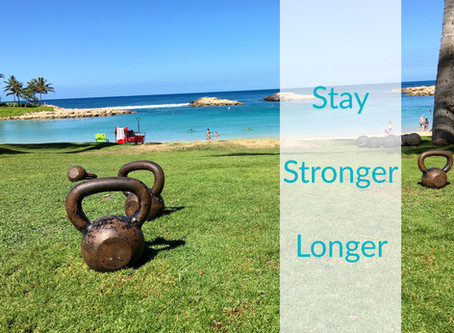 Want to Stay Stronger Longer? Do This!
