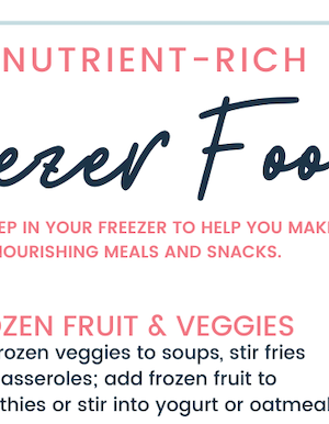 7 Nutrient-Rich foods for the Freezer