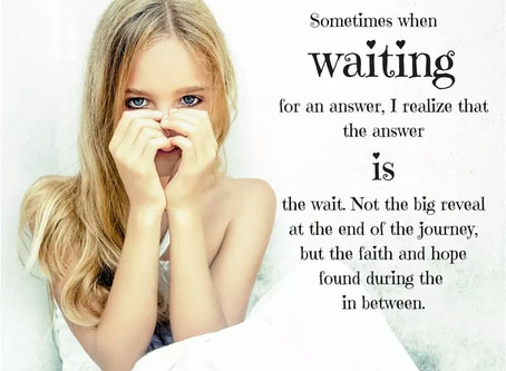 When Waiting is the Answer