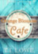 Orange Blossom Cafe Cover.jpg