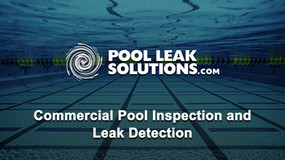What is a Commercial Pool Inspection and Leak Detection?
