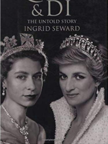 The Queen and Di, by Ingrid Seward
