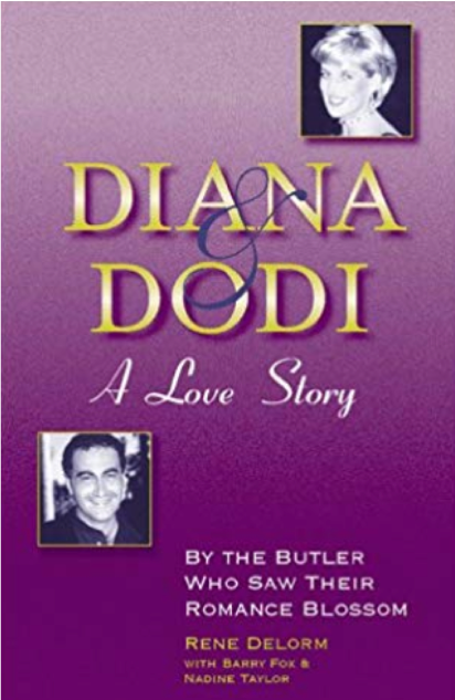 Diana and Dodi A Love Story, by Rene Delorm