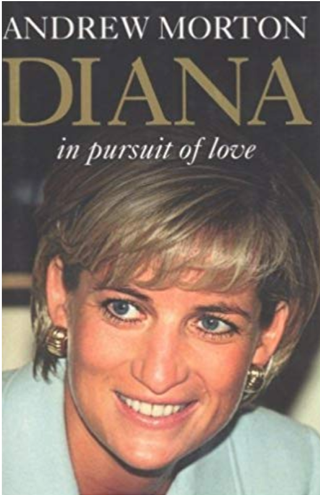 Diana In Pursuit of Love, by Andrew Morton