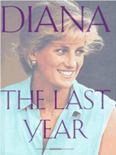 Diana The Last Year, by Donald Spoto