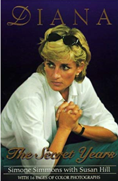 Diana, The Secret Years, by Simone Simmons