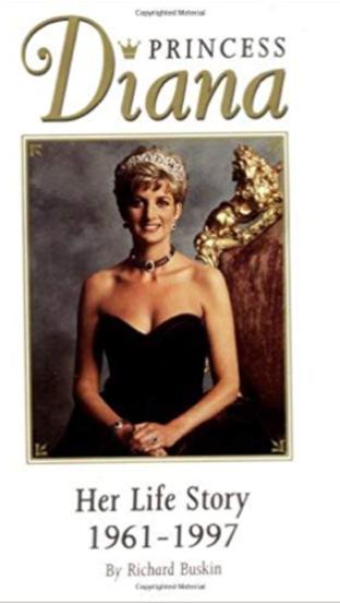 Princess Diana Her Life Story, 1961-1997, by Richard Buskin