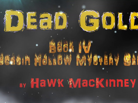 Dead Gold - Book IV