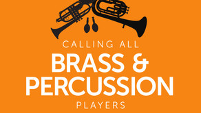 Calling all Brass and Percussion Players - CANCELLED