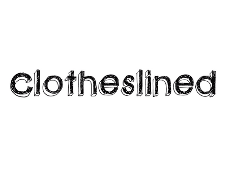 Clotheslined