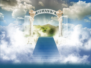 WHEN YOU GET TO HEAVEN, I SHALL GIVE YOU...HEAVEN!